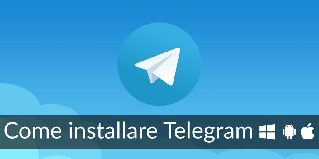 Come installare Telegram su Windows, Android e iOS
