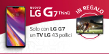 Acquista LG G7 e ricevi in regalo una TV LG 43 pollici Full HD