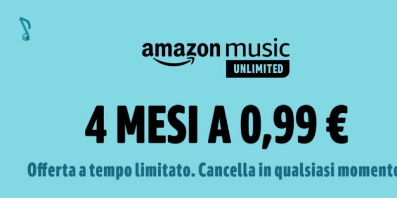 Amazon Music Unlimited a 0.99€: la super offerta torna disponibile