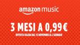 Amazon Music Unlimited: ritorna l'offerta con i primi 3 mesi a soli 0.99€