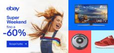 eBay Super Weekend: tante offerte su tante categorie fino al 60%!