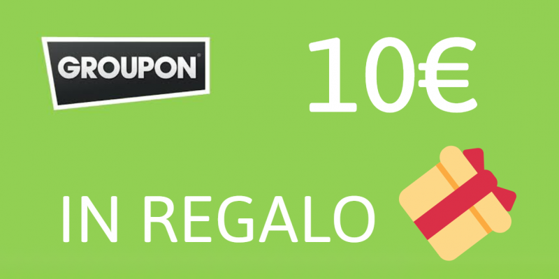 Groupon ti regala 10€: scopri come fare spendendo SOLO 1€!
