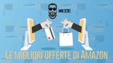 Offerte Amazon: Kindle Paperwhite e tanto altro!   In continuo aggiornamento