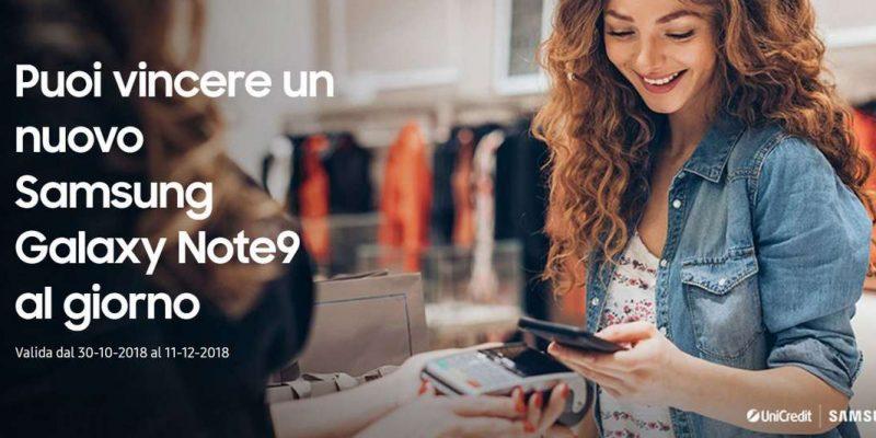 Vinci un Samsung Galaxy Note 9 utilizzando Samsung Pay e UniCredit: ecco tutti i dettagli